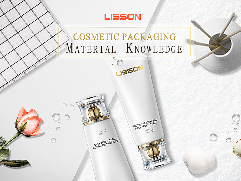 Knowledge of cosmetic packaging materials